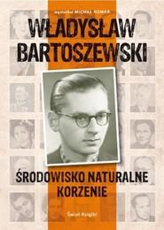 okładka Środowisko naturalne, korzenie, Książka | Michał Komar, Władysław Bartoszewski
