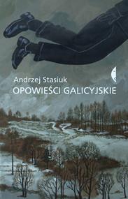 okładka Opowieści galicyjskie, Książka | Stasiuk Andrzej