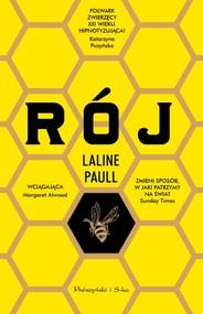 okładka Rój, Książka   Laline Paull