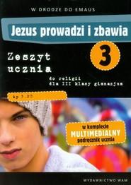 okładka Katechizm GIM 3 Jezus prowadzi i zbawia ćw. , Książka   Zbigniew Marek, Walulik (red.) Anna