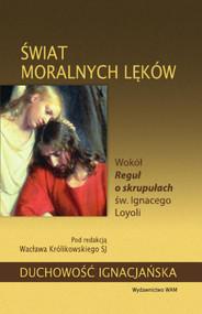 okładka Świat moralnych lęków, Książka | Wacław Królikowski SJ