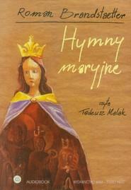 okładka Hymny maryjne CD. Książka | papier | Brandstaetter Roman
