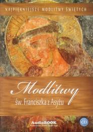 okładka Modlitwy św. Franciszka z Asyżu CD, Książka   zbiorowa praca