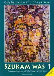 okładka Katechizm GIM 1 Szukam Was, Książka   Praca Zbiorowa