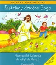 okładka Katechizm SP 0 Jesteśmy dziećmi Boga, Książka | Kubik Władysław