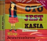 okładka Oto jest Kasia. Audiobook, Książka | Mira Jaworczakowa