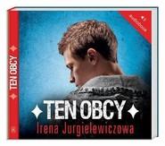 okładka Ten obcy. Audiobook, Książka | Irena Jurgielewiczowa