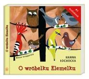 okładka O wróbelku Elemelku. Audiobook, Książka | Hanna Łochocka