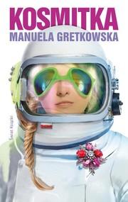 okładka Kosmitka, Książka | Gretkowska Manuela