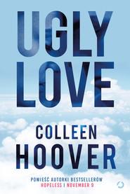 okładka Ugly Love, Książka | Hoover Colleen