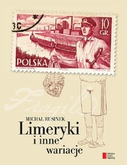 okładka Limeryki i inne wariacje. Książka | papier | Rusinek Michał