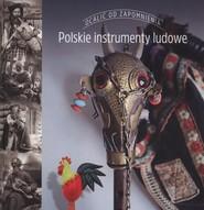 okładka Polskie instrumenty ludowe, Książka | Aneta I. Oborny