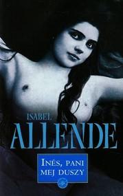 okładka Ines. Pani mej duszy, Książka   Allende Isabel