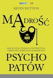 okładka Mądrość psychopatów, Książka | Kevin Dutton