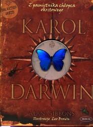 okładka Karol Darwin. Z pamiętnika chłopca okrętowego, Książka   Gibbons Alan