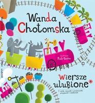 okładka Wiersze ulubione, Książka | Chotomska Wanda