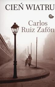 okładka Cień wiatru, Książka | Carlos Ruiz Zafon