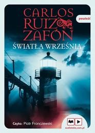okładka Światła września, Książka | Carlos Ruiz Zafon