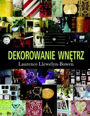 okładka Dekorowanie wnętrz, Książka   Llewelyn-Bowen Laurence