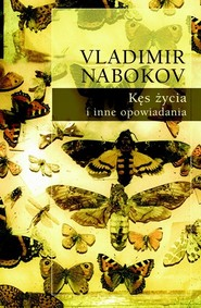okładka Kęs życia i inne opowiadania Tom 2, Książka   Nabokov Vladimir