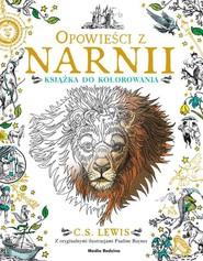 okładka Opowieści z Narnii. Książka do kolorowania, Książka | Clive Staples Levis