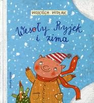 okładka Wesoły Ryjek i zima, Książka   Widłak Wojciech