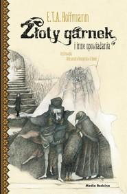 okładka Złoty garnek i inne opowiadania, Książka | Hoffmann E.T.A.
