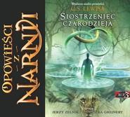 okładka Opowieści z Narnii. Siostrzeniec Czarodzieja. Audiobook. Książka | papier | Clive Staples Lewis