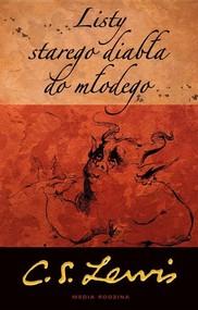 okładka Listy starego diabła do młodego, Książka | Clive Staples Lewis