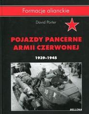 okładka Pojazdy pancerne Armii Czerwonej 1939-1945, Książka | Porter David