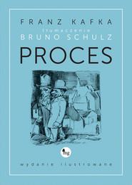 okładka Proces wydanie ilustrowane, Książka   Kafka Franz