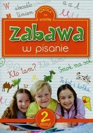 okładka Zabawa w pisanie zeszyt 2, Książka | Sarna Katarzyna