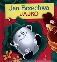 okładka Jajko. Jan Brzechwa, Książka | Jan Brzechwa