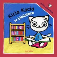okładka Kicia Kocia w bibliotece, Książka   Głowińska Anita