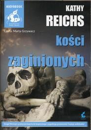 okładka Kości zaginionych, Książka | Reichs Kathy