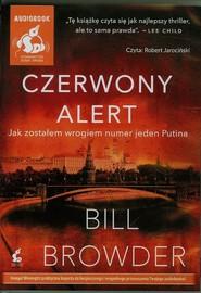 okładka Czerwony alert, Książka   Bill Browder