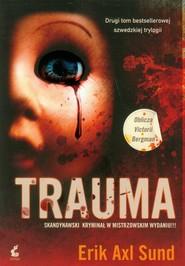 okładka Trauma. Książka | papier | Erik Axl  Sund