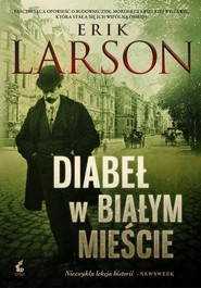 okładka Diabeł w Białym Mieście, Książka | Larson Erik