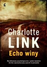 okładka Echo winy, Książka | Charlotte Link