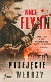 okładka Przejęcie władzy, Książka | Flynn Vince
