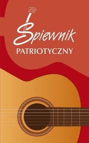 okładka Śpiewnik patriotyczny, Książka |