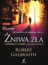 okładka Żniwa zła. Książka | papier | Galbraith Robert