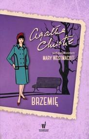 okładka Brzemię. Książka   papier   Agata jako Westmacott Mary Christie