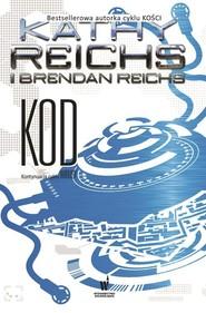 okładka Kod, Książka | Reichs Kathy