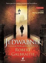 okładka Jedwabnik. Książka | papier | Robert (pseudonim J.K. Rowling) Galbraith