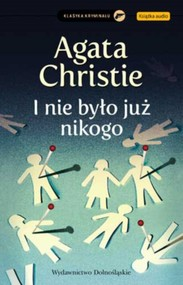 okładka I nie było już nikogo, Książka | Agata Christie