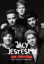 okładka Jacy jesteśmy. Nasza oficjalna autobiografia. One Direction. Książka | papier |