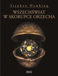 okładka Wszechświat w skorupce orzecha, Książka | Stephen Hawking