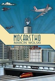 okładka Mocarstwo. Książka | papier | Wolski Marcin