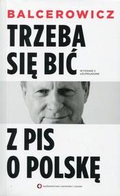 okładka Trzeba się bić z PIS o Polskę, Książka | Leszek Balcerowicz